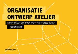 Organisatie Ontwerp Atelier, Mark Nijssen